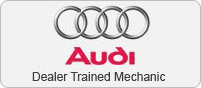 Audi Dealer Trained Mechanic